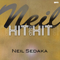 Neil - Hit After Hit — Sedaka