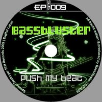 Push My Beat — Bassbluster