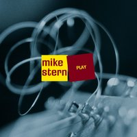 Play — Mike Stern