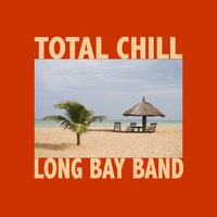 Total Chill — Long Bay Band