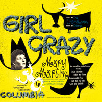 Girl Crazy (Studio Cast Recording (1952)) — Mary Martin, Studio Cast of Girl Crazy (1952)