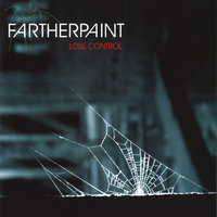 Lose Control — Farther Paint