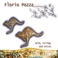 Wind Strings and Voices — Florio Pozza