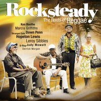 Rocksteady - The Roots Of Reggae — сборник