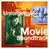 Unforgettable Movie Soundtracks — Movie Soundtrack Players, The Cinematic Film Band, Filmmusik