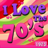I Love The 70's - 1973 — Charlie Rich