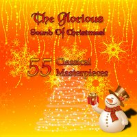 The Glorious Sound of Christmas! 55 Classical Masterpieces — Сергей Сергеевич Прокофьев