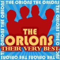 Their Very Best — The Orlons