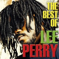 The Best of Lee Perry — Lee Perry