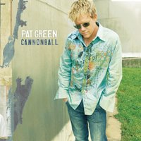 Cannonball — Pat Green