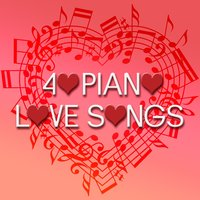 40 Piano Love Songs — Classical New Age Piano Music