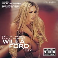 A Toast To Men — Willa Ford