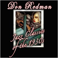 Jazz Classics Of The 1930s — Don Redman