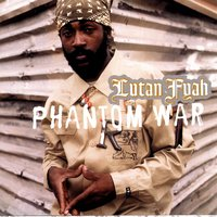 Phantom War — Lutan Fyah