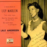 "Vintage Vocal Jazz / Swing Nº27 - EPs Collectors ""Lily Marlen, The First Recording"" — Lale Andersen"