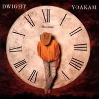 This Time — Dwight Yoakam