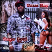 Life & Timez of Suge Gotti Vol. 1 — Omar Ray