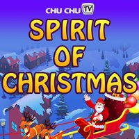 The Spirit of Christmas - Christmas Song for Children — ChuChu TV