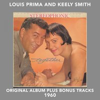 Together — Louis Prima, Keely Smith, Irving Berlin, Джордж Гершвин