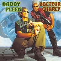 Daddy Pleen & Docteur Charly double Impact — Daddy Pleen, Docteur Charly, Daddy Pleen, Docteur Charly