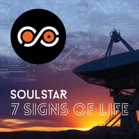 7 Signs of Life — Soulstar