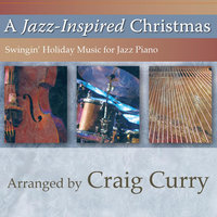 A Jazz-Inspired Christmas — Craig Curry