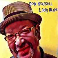 Lady Blue — Tim Green, Don Rousell, Tony Seruntine