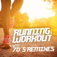 Running and Workout with 70's Remixes — сборник