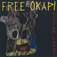 Bottom Lands — Free Okapi