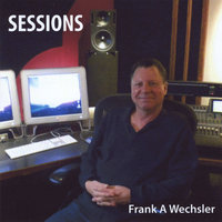 Sessions — Frank A. Wechsler