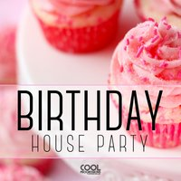 Birthday House Party — сборник