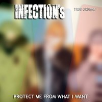 What Is the Truth — Infections