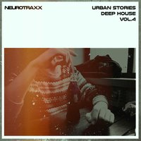 Urban Stories Deep House, Vol. 4 — сборник