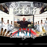 T N T (Celebrate Your Life) — Cee Ruff