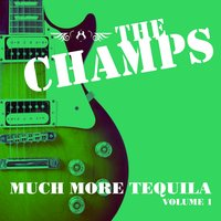 Much More Tequila (5 Volumes) — The Champs