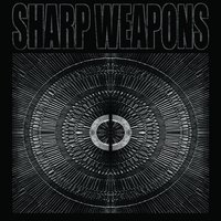 Sharp Weapons — Sharp Weapons