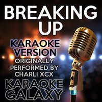 Breaking up — Karaoke Galaxy