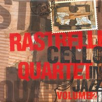 Cello in Jazz — Rastrelli Cello Quartet