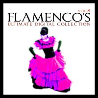 Flamenco´s Ultimate Digital Compilation Vol.8 — сборник