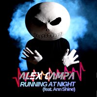 Running at Night (feat. Ann Shine) — Ann Shine, Alex Campa