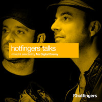 Hotfingers Talks — My Digital Enemy
