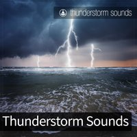 Thunderstorm Sounds — Tracks of Nature