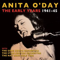 The Early Years 1941-45 — Anita O'Day