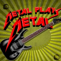 Metal Plays Metal — сборник