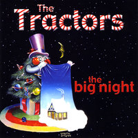 The Big Night — The Tractors