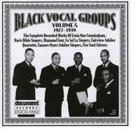 Black Vocal Groups Vol. 4 (1927-1939) — Various Artists - Document Records