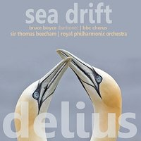 Delius: Sea Drift — Royal Philharmonic Orchestra, Sir Thomas Beecham, BBC Chorus, Bruce Boyce