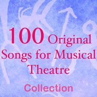 100 Original Songs for Musical Theatre — Mr 8
