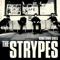 Hometown Girls — The Strypes