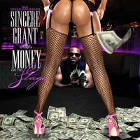 Money on the Stage — Sincere Grant
